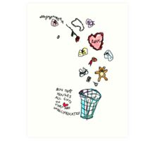 Unreciprocated Love Bin Art Print