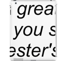 """""""that's great but have you seen phil lester's butt"""" (WHITE) design iPad Case/Skin"""