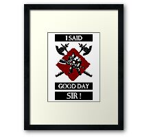 The Axe-man comes!  Framed Print
