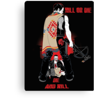 Kill or Die Canvas Print