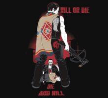 Kill or Die by Samiel