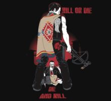 Kill or Die T-Shirt