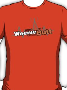 Weenie And The Butt T-Shirt