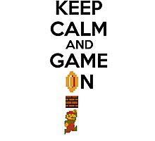 Keep Calm And Game On! Photographic Print