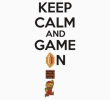Keep Calm And Game On! by keepcalmand