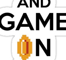 Keep Calm And Game On! Sticker
