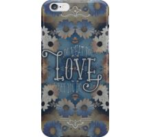 Do What You Love What You Do Daisies Inspirational Quote iPhone Case/Skin