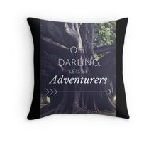 Oh Darling Lets Be Adventurers Throw Pillow