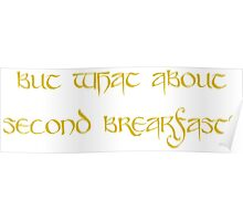 But what about second breakfast? Poster