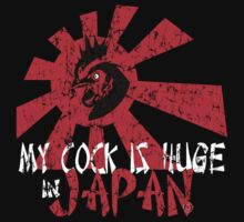 My cock is huge in Japan T-Shirt