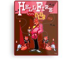 HellFire Supper Club Metal Print