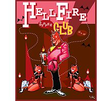 HellFire Supper Club Photographic Print