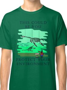 Protect your Environment T-Shirt Classic T-Shirt