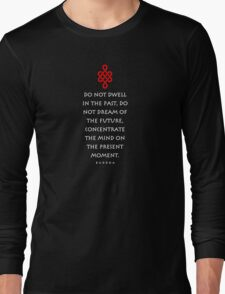 Eternity Knot Buddha quotation t-shirt Long Sleeve T-Shirt