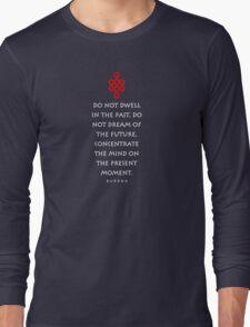 Eternity Knot Buddha quotation t-shirt Long Sleeve T-Shirt