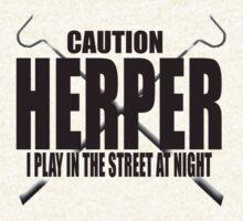 CAUTION HERPER by Myke Clarkson