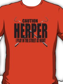 CAUTION HERPER T-Shirt