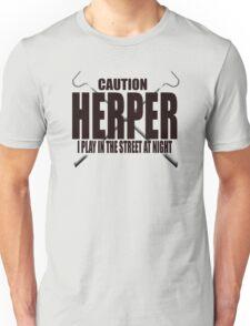 CAUTION HERPER Unisex T-Shirt