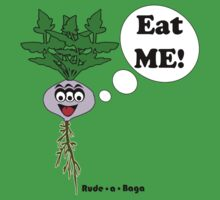 "Rude-a-Baga's ""Eat Me!"" by bchrisdesigns"