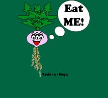"Rude-a-Baga's ""Eat Me!"" Unisex T-Shirt"
