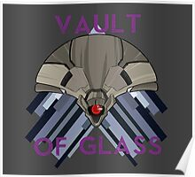 vault of glass  Poster