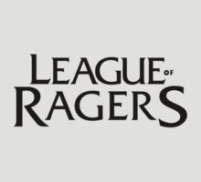 League of Ragers by SCshirts