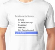 Relationship status - esports Unisex T-Shirt