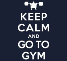 Keep Calm and Go to Gym Kids Clothes