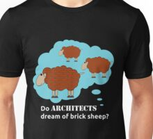 Do architects dream of brick sheep? Unisex T-Shirt