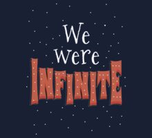 We Were Infinite by UzStore