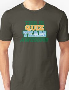 This is Quiz team AWESOME T-Shirt