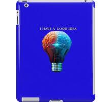 Good Idea iPad Case/Skin