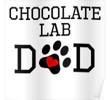 Chocolate Lab Dad Poster