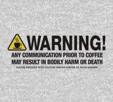 Coffee Warning by LibertyManiacs