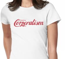 Destroy Corporatism Womens Fitted T-Shirt