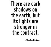 There are dark shadows on the earth, but its lights are stronger in the contrast. Photographic Print
