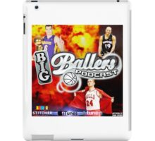 Big Ballers Podcast Cover iPad Case/Skin