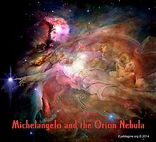 Michelangelo and the Orion Nebula by EyeMagined