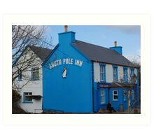 Tha South Pole Inn Art Print