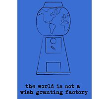 Not a Wish Granting Factory -blues Photographic Print