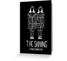 Stanley Kubrick's The Shining Twins! Greeting Card
