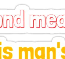 Wit Beyond Measure Is Man's Greatest Treasure Sticker