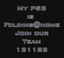 My PS3 is Folding@home Join our Team 121183 by Dataman