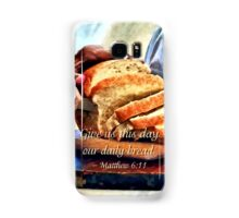 Matthew 6:11 Samsung Galaxy Case/Skin