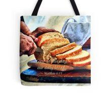 Matthew 6:11 Tote Bag