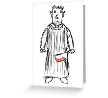 The Placid British Butcher... Greeting Card