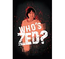 Who's ZED? - Pulp Fiction Photographic Print