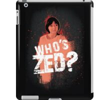 Who's ZED? - Pulp Fiction iPad Case/Skin