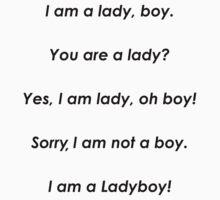 I am a ladyboy by Nornberg77