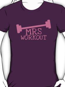 MRS WORKOUT T-Shirt